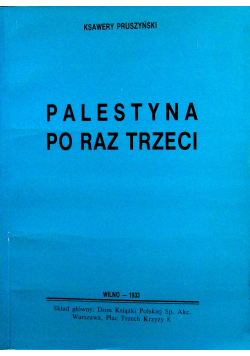 Palestyna po raz trzeci reprint z 1933 r