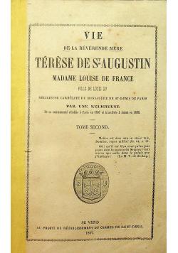 Vie de la Reverende Mere Terese de St Augustin Tome Second 1857 r.
