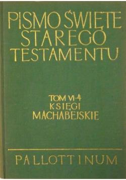Pismo Święte Starego Testamentu Tom VI - 4