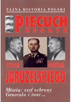 Byłem gorylem Jaruzelskiego. Mówią: szef ochrony..