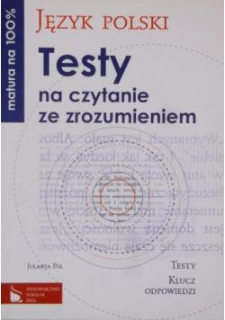 Język polski Testy na czytanie ze zrozumieniem
