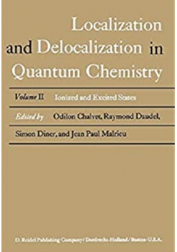 Localization and delocalization in quantum chemistry