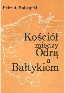 Kościół między Odrą a Bałtykiem