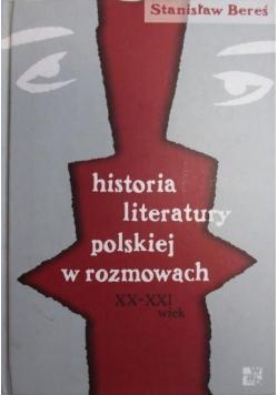 Historia literatury polskiej w rozmowach XX XXI wiek