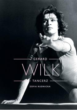 Gerard Wilk. Tancerz