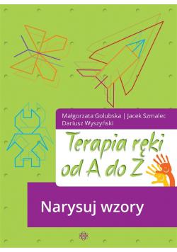 Terapia ręki od A do Z. Narysuj wzory