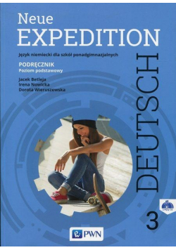 Expedition Deutsch Neue 3 Podręcznik Poziom podstawowy + 2 CD