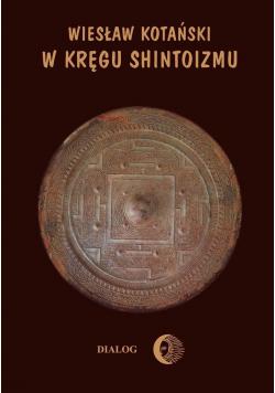 W kręgu Shintoizmu Tom I