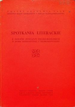 Spotkania literackie z dziejów powiązań Polsko Rosyjskich w dobie romantyzmu i neoromantyzmu