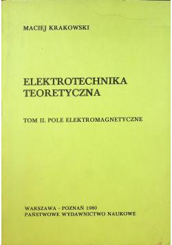 Elektrotechnika teoretyczna Pole elektromagnetyczne tom II