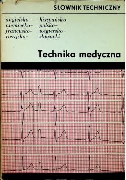Słownik techniczny Technika medyczna