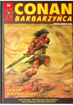 Conan Barbarzyńca 16 Conan wyzwoliciel