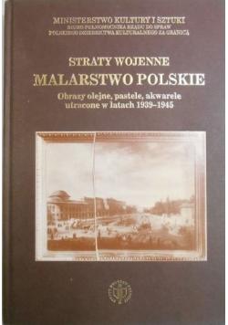 Straty wojenne Malarstwo polskie