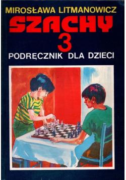 Szachy 3 podręcznik dla dzieci