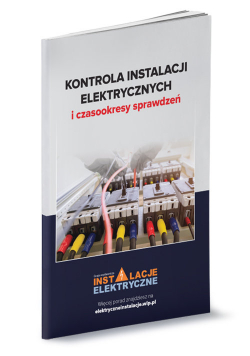 Kontrola instalacji elektrycznych i czasookresy sprawdzeń