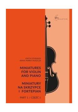 Miniatury na skrzypce i fortepian cz.1