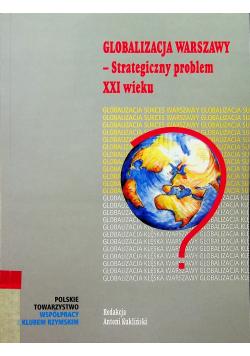 Globalizacja warszawy Strategiczny problem XXI wieku