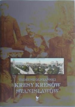 Kresy kresów Stanisławów