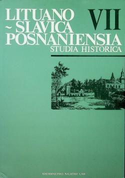 Lituano Slavica Posnaniensia Studia Historica VII