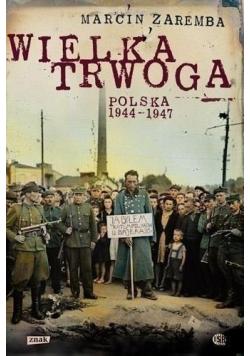 Wielka trwoga Polska 1944  1947