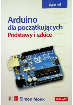 Arduino dla początkujących Podstawy i szkice