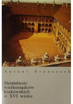 Działalność wielkorządców krakowskich w XVI wieku