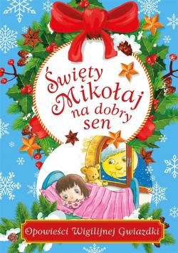 Święty Mikołaj na dobry sen
