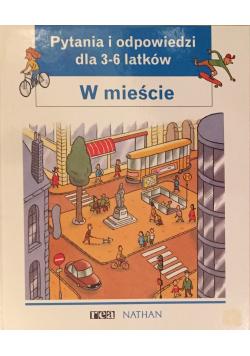 Pytania i odpowiedzi dla 3-6 latków W mieście