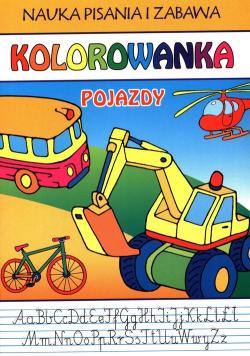 Nauka pisania i zabawa Pojazdy Kolorowanka