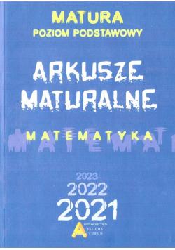 Matematyka. Arkusze Maturalne 2021 ZP