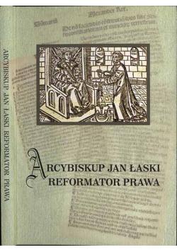 Arcybiskup Jan Łaski reformator prawa