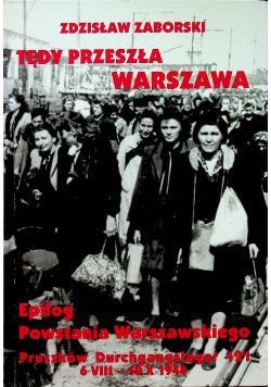 Tędy przeszła Warszawa Epilog Powstania Warszawskiego