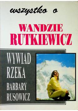 Wszystko o Wandzie Rutkiewicz