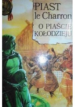 O Piaście Kołodzieju