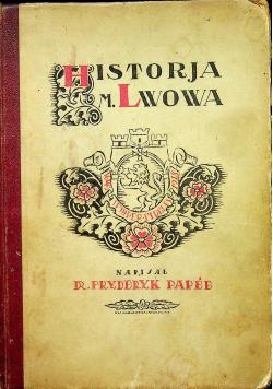 Historja miasta Lwowa w zarysie 1924r
