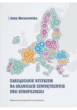 Zarządzanie ryzykiem na granicach zewnętrznych UE