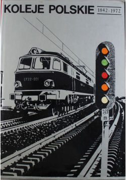 Koleje polskie 1842 1972