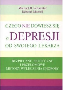 Czego nie dowiesz się o depresji od swojego lekarza