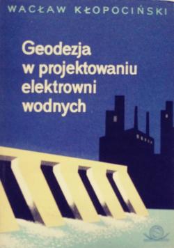 Geodezja w projektowaniu elektrowni wodnych