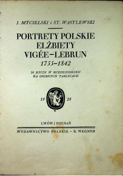 Portrety Polskie Elżbiety Vigee Lebrun 1755 1842 rok 1928