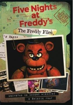 The Freddy Files Oficjalny przewodnik po grze Five Nights at Freddys