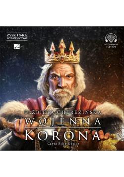 Wojenna korona audiobook