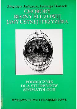 Choroby błony śluzowej jamy ustnej i przyzębia