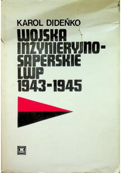 Wojska inżynieryjno saperskie LWP 1943 1945