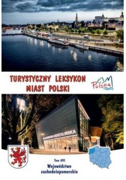 Turystyczny leksykon miast Polski T.6