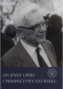 Jan Józef Lipski z perspektywy XXI wieku