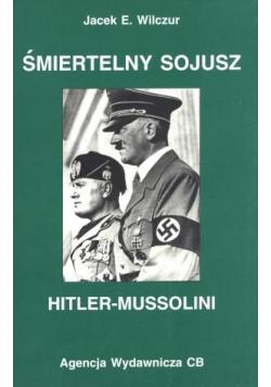 Śmiertelny sojusz Hitler-Mussolini