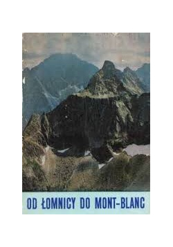 O Łomnicy do Mont Blanc