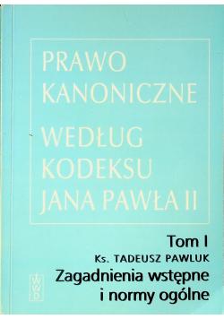 Prawo Kanoniczne według kodeksu Jana Pawła II tom I