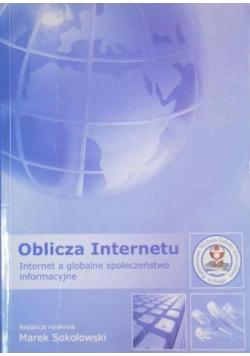 Oblicza internetu Internet a globalne społeczeństwo informacyjne